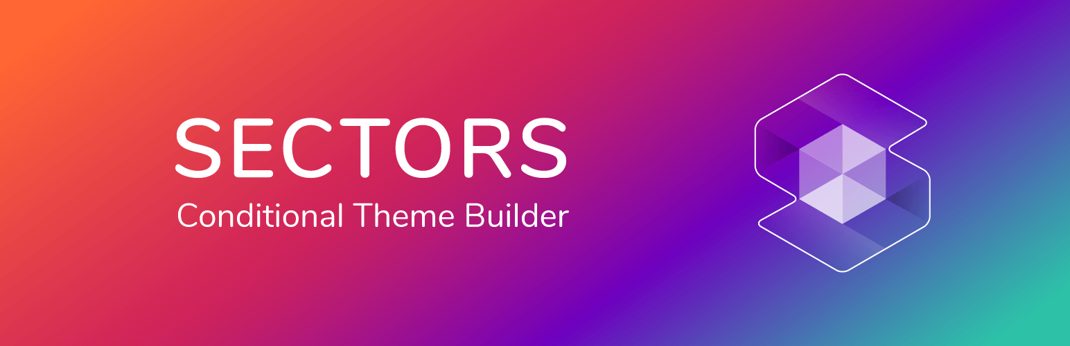 WordPress Sectors - Conditional Theme Builder